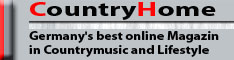 CountryHome Germany's best online magazin in countrymusic and lifestyle